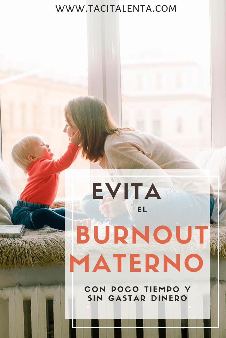 Consejos prácticos para evitar el burnout maternal